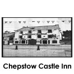 The Castle Inn, Chepstow